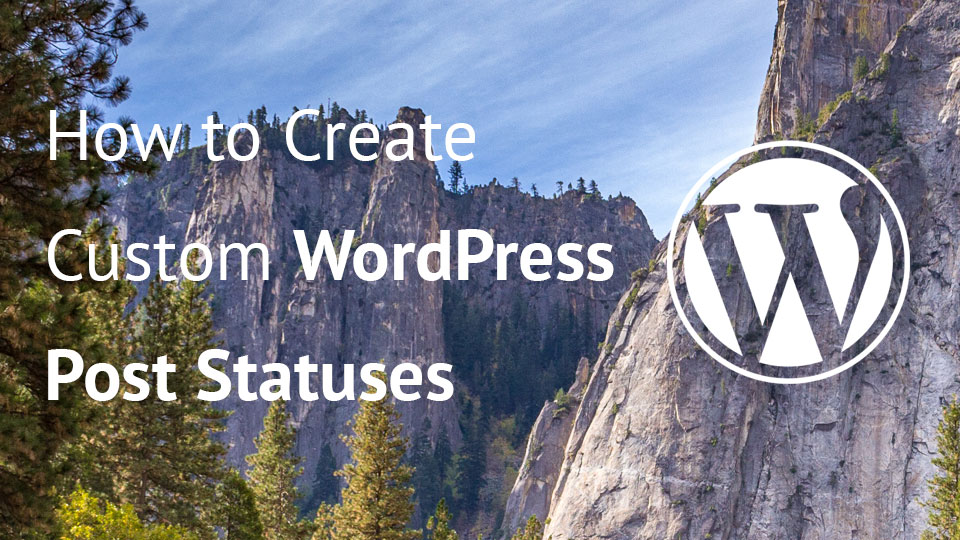 Custom WordPress Post Status